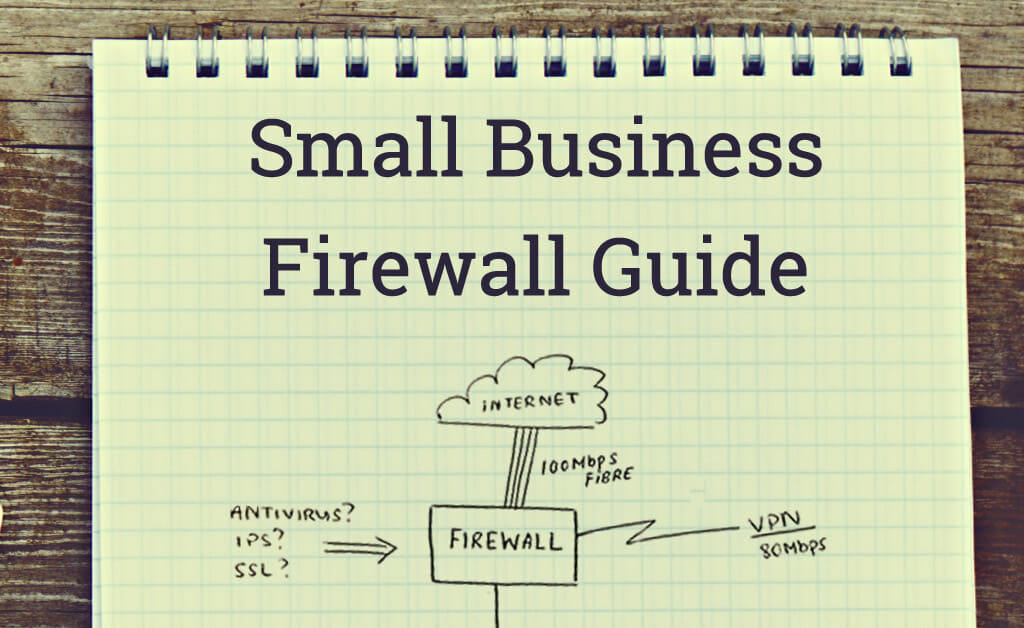 Small Business Firewall Guide : Manx Technology Group