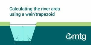 Calculating the area of a river weir/trapezoid can be done using the Cipolletti calculation